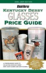 Kentucky Derby Glasses Price Guide - Judy Marchman