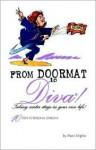 From Doormat to Diva! - Merci Miglino