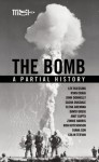 The Bomb: A Partial History - Ron Hutchinson, Lee Blessing, Diana Son