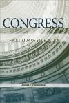 Congress: Facilitator of State Action - Joseph F. Zimmerman