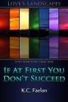 If At First You Don't Succeed - K.C. Faelan