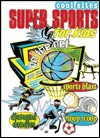 Super Sports for Kids on the Net - Lisa Trumbauer