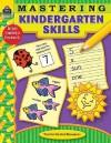Mastering Kindergarten Skills - Jodene Lynn Smith