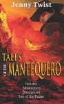 Tales of the Mantequero - Jenny Twist