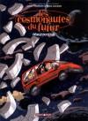 Les Cosmonautes du Futur, tome 3 : Résurrection - Lewis Trondheim, Manu Larcenet