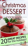 Christmas Dessert Cookbook - Chef Goodies