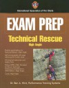 Exam Prep: Technical Rescue: High Angle and Swift Water Rescue (Exam Prep (Jones & Bartlett Publishers)) - International Association of Fire Chiefs