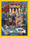 You've Got Heat: The Vegas Card Counting Adventures of LV Pro - Barfarkel
