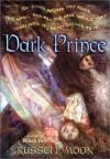 Dark Prince - Russell Moon