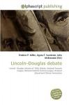 Lincoln-Douglas Debate - Frederic P. Miller
