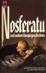 Nosferatu Und Andere Vampirgeschichten - Manfred Kluge