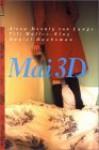 Mai 3D. Ein Tagebuch-Roman. - Alexa Hennig von Lange