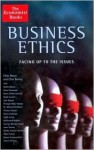 Business Ethics: Facing Up to the Issues - Chris Moon