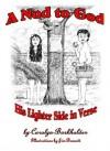 A Nod to God: His Lighter Side in Verse - Carolyn Burkholder, Joan McFather, Jim Bennett
