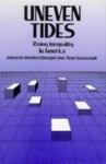 Uneven Tides: Rising Inequality in America - Sheldon H. Danziger, Peter Gottschalk
