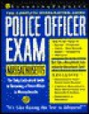Police Officer Exam: Massachusetts: Complete Preparation Guide - Learning Express LLC