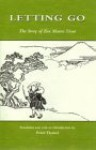 Letting Go: The Story of Zen Master Tosui - Menzan, Peter Haskel, Peter Haskell, Menzan