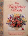 The Birthday Book : Birthdays, Anniversaries and Special Days to Remember - Jane Newdick