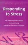 Responding to Stress - Tim Rogers, Fiona Graham