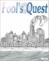 Fool's Quest - L. Fields