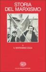 Storia del marxismo. Vol. 4: Il marxismo oggi - Eric J. Hobsbawm