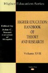 Higher Education: Handbook of Theory and Research - John C. Smart, William G. Tierney