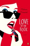 Love by the Book: A Novel - Melissa Pimentel