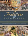 Traditions & Encounters: A Brief Global History, Volume I: 1 - Jerry Bentley, Herbert Ziegler, Heather Streets Salter