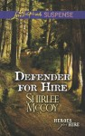 Defender for Hire (Mills & Boon Love Inspired Suspense) (Heroes for Hire - Book 9) - Shirlee McCoy