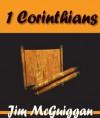 First Corinthians - Jim Mcguiggan