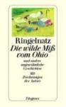 Die wilde Miss vom Ohio und andere ungewöhnliche Geschichten - Joachim Ringelnatz