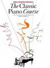 The Classic Piano Course, Book 2: Building Your Skills - Carol Barratt