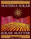 Solar Matter: Materia Solar - Eugénio de Andrade