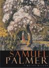 Samuel Palmer (British Artists) - Timothy Wilcox