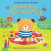 Teddy Bear Hide And Seek: A Lift The Flap Book (Lift The Flap) - Pamela Duncan Edwards, Georgie Birkett