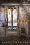 Villa Triste - Patrick Modiano, John Cullen