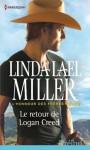 Le retour de Logan Creed - Linda Lael Miller