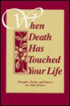 When Death Has Touched Your Life - John E. Biegert