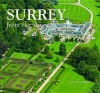 Surrey: From the Air. Jason Hawkes - Hawkes, Jason Hawkes