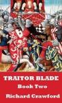 Traitor Blade - Book Two - Richard Crawford