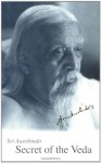 Secret of the Veda, New U.S. Edition - Aurobindo Ghose, Sri Aurobindo, Aurobindo