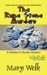 The Rune Stone Murders (A Rhodes to Murder Mystery) - Mary Welk