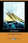 The Seiners (Dodo Press) - James Connolly