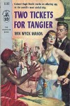 Two Tickets for Tangier - F. van Wyck Mason