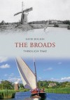 The Broads Through Time - David Holmes