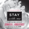 Stay with Me - Sophie Eastlake, J. Lynn