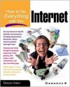 How to Do Everything with the Internet - Dennis Jones