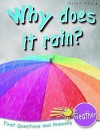 Weather: Why Does It Rain? (First Questions And Answers) - Catherine Chambers