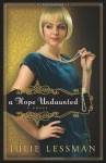 A Hope Undaunted - Julie Lessman