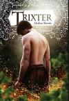 Trixter - Alethea Kontis